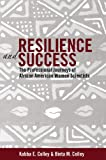 img - for Resilience and Success: The Professional Journeys of African American Women Scientists (Black Studies and Critical Thinking) book / textbook / text book