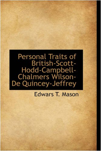 Personal Traits of British-Scott-Hodd-Campbell-Chalmers Wilson-De Quincey-Jeffrey