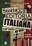 Storia dell'editoria italiana dall'Un...