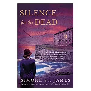 Silence for the Dead by Simone St. James