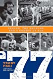 '77: Denver, The Broncos, and a Coming of Age