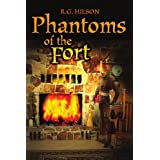 Phantoms of the Fortby R. G. Hilson