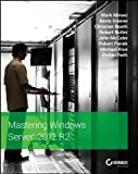 Mastering Windows Server 2012 R2