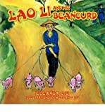 img - for [ Lao Li and His Beancurd [ LAO LI AND HIS BEANCURD ] By Liu, Eleanor ( Author )Jul-19-2011 Paperback book / textbook / text book