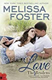 img - for Crushing on Love (The Bradens at Peaceful Harbor): Shannon Braden book / textbook / text book