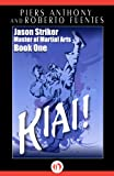 img - for Kiai! (Jason Striker Martial Arts, 1) book / textbook / text book