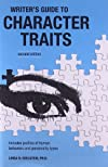 Writer's Guide to Character Traits (Writer's Guide to Character Traits)