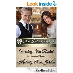 Waiting For Rachel: A Christian Romance (Those Karlsson Boys)