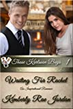 Waiting For Rachel: A Christian Romance (Those Karlsson Boys)