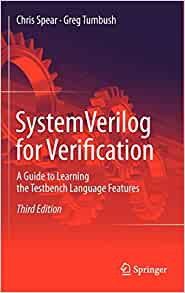 SystemVerilog for Verification: A Guide to Learning the