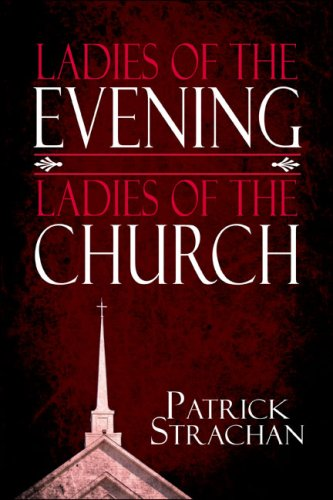 Ladies of the Evening, Ladies of the Church
