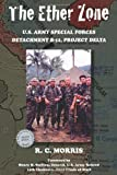 img - for The Ether Zone: U.S. Army Special Forces Detachment B-52, Project Delta book / textbook / text book