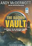Andy McDermott The Sacred Vault: A Novel (Nina Wilde/Eddie Chase)