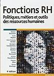 Fonctions RH : Politiques, m�tiers et...