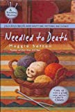 Needled To Death - A Knitting Mystery - Book Club Edition (0739460765) by Sefton, Maggie