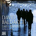 Das Labyrinth. Total Control   David Baldacci