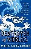 Destroyer of Worlds: Kingdom of the Serpent: Book 3: Destroyer of Worlds Bk. 3 (Gollancz)