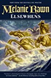 Elsewhens (Glass Thorns) (0765336855) by Rawn, Melanie