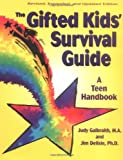 The Gifted Kids Survival Guide: A Teen Handbook