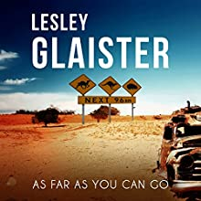 As Far as You Can Go (       UNABRIDGED) by Lesley Glaister Narrated by Kate Rawson
