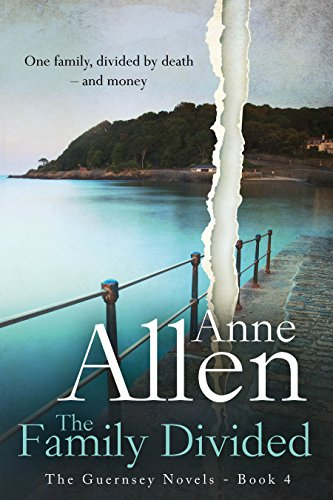 Book: The Family Divided (The Guernsey Novels Book 4) by Anne Allen