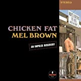 echange, troc Mel Brown - Chicken Fat