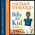 Billy the Kid Audiobook by Michael Morpurgo Narrated by Richard Attenborough