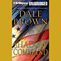 Shadow Command Audiobook by Dale Brown Narrated by Phil Gigante