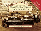 img - for Mazda Raceway Laguna Seca (Postcard of America) book / textbook / text book