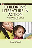 Children's Literature in Action: A Librarian's Guide