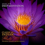 Classical Indian Flute - Featuring Virtuoso Master V.K. Raman