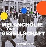 Melancholie & Gesellschaft