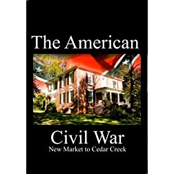 The American Civil War - From New Market to Cedar Creek