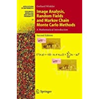 Image Analysis, Random Fields and Markov Chain Monte Carlo Methods: A Mathematical Introduction (Stochastic Modelling and Applied Probability)