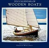 Wooden Boats 2010 Wall Calendar