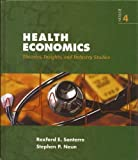 Health Economics : Theories, Insights, and Industry Studies