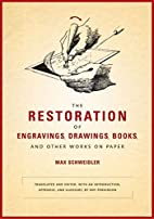 [(The Restoration of Engravings, Drawings,…