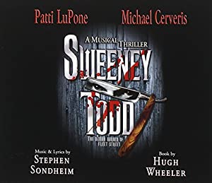 Sweeney Todd (2005 Broadway Revival Cast)