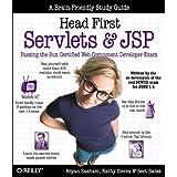Head First Servlets and JSP: Passing the Sun Certified Web Component Developer Exam (SCWCD) ~ Bryan Basham