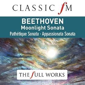 Beethoven: Moonlight Sonata (Classic FM: The Full Works)