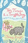 Ten Trees and a Truffle Dog: Sniffing...