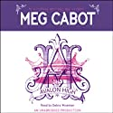 Avalon High (       UNABRIDGED) by Meg Cabot Narrated by Debra Wiseman