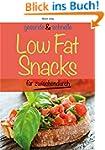gesunde und schnelle Low Fat Snacks f...