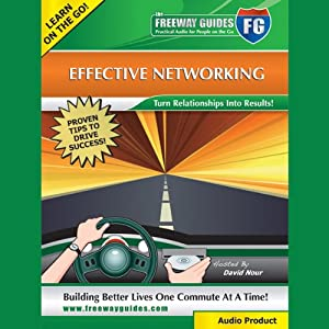 Effective Networking: Turn Relationships into Results! | [David Nour]