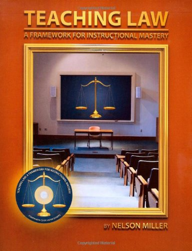 Teaching Law: A Framework for Instructional Mastery