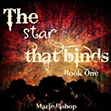 The Stars That Bind (The White Gypsy Saga)