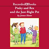 Pinky and Rex and the Just Right Pet | James Howe