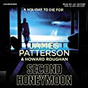 Second Honeymoon Audiobook by James Patterson Narrated by Jay Snyder, Ellen Archer