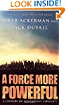 A Force More Powerful: A Century of N...