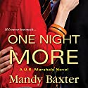 One Night More (       UNABRIDGED) by Mandy Baxter Narrated by Chris Sorensen